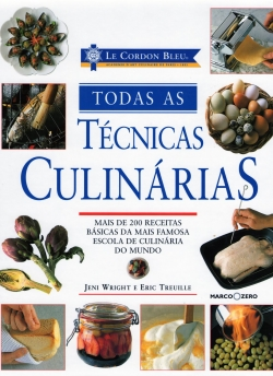 LE CORDON BLEU-TODAS AS T�CNICAS CULIN�RIAS